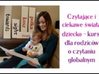 Czytające i ciekawe świata dziecko – kurs dla rodziców